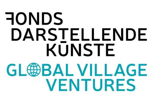 Fonds Darstellende Künste - Global Village Ventures